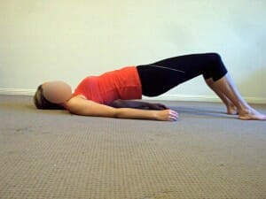 bridge - glute strenght, decrease back, hip and knee pain.